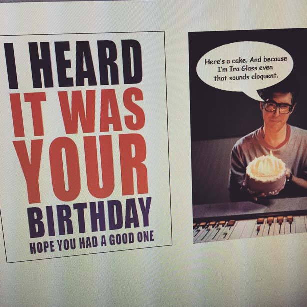 ira glass birthday card